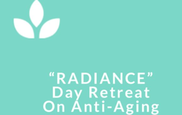 """Yoga & Nutrition Day-Retreat for """"Radiance & Anti-Aging"""""""